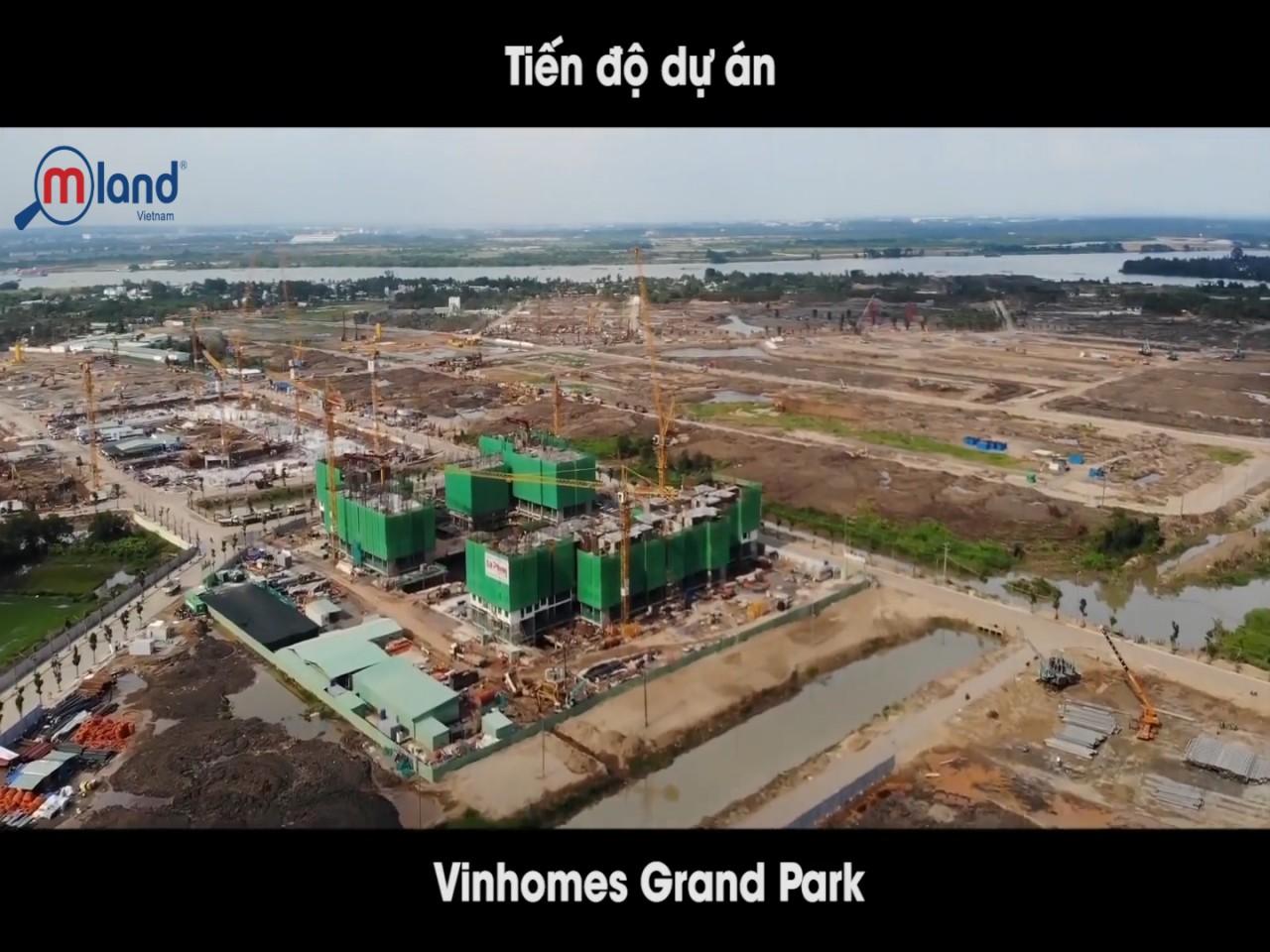 Cập nhật tiến độ xây dựng Vinhomes Grand Park Tháng 6/2019
