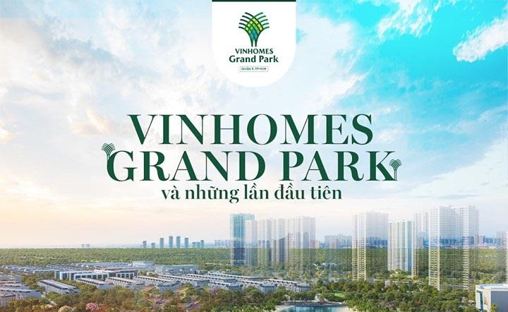 Vinhomes Grand Park và những lần đầu tiên