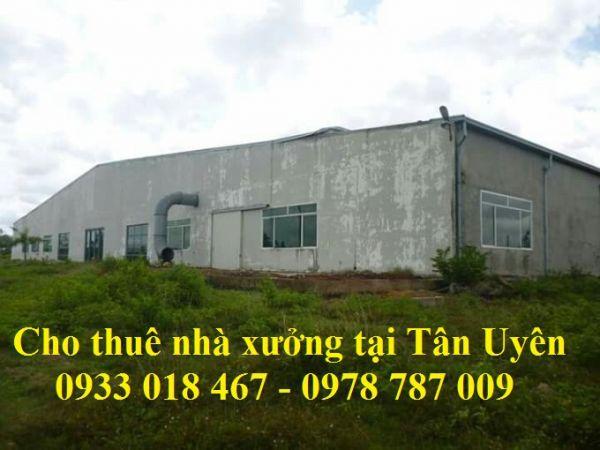 Cho Thuê Nhà Xưởng  Tại Tân Uyên, Bình Dương 0933 018 467 – 0978 787 009 Mạnh Dũng  5 - 522022